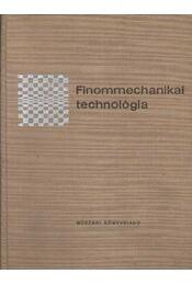 Finommechanikai technológia - Régikönyvek