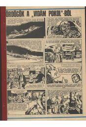 Ördögök a Vidám pokol-ból (Füles 1985. 32-49. szám 1-18. rész) - Régikönyvek