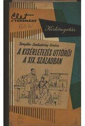 A kísérletezés úttörői a XIX. században - Régikönyvek