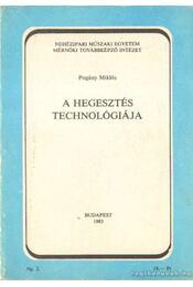 A hegesztés technológiája - Régikönyvek