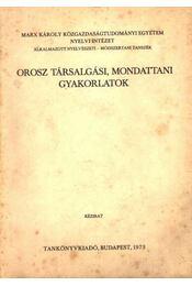 Orosz társalgási, mondattani gyakorlatok - Régikönyvek
