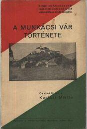 A Munkácsi Vár története - Régikönyvek