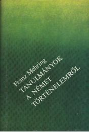 Tanulmányok a német történelemről - Régikönyvek