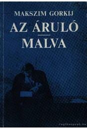 Az áruló; Malva - Régikönyvek