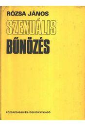 Szexuális bűnözés - Régikönyvek