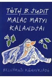 Malac Matyi kalandjai - Régikönyvek