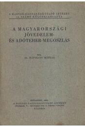 A magyarországi jövedelem- és adóteher-megoszlás (dedikált) - Régikönyvek