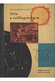 Séta a csillagos égen - Régikönyvek