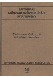 Építőipari műszaki szövegkiírási gyűjtemény - Régikönyvek