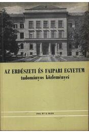 Az erdészeti és faipari egyetem tudományos közleményei 1964. év 2. szám - Régikönyvek