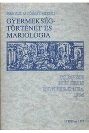 Gyermekségtörténet és mariológia - Régikönyvek