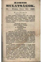 Hasznos mulatságok 1837/15. szám - Régikönyvek