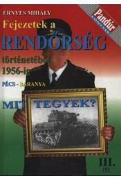 Fejezetek a rendőrség történetéből 1956-ig (Pécs-Baranya) - Régikönyvek
