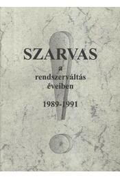Szarvas a rendszerváltás éveiben 1989-1991 - Régikönyvek