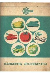 Házikertek zöldségfajtái - Régikönyvek