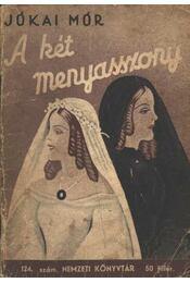A két menyasszony - Régikönyvek