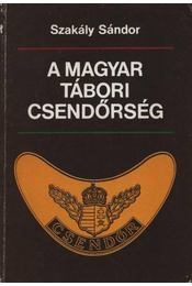 A magyar tábori csendőrség - Régikönyvek