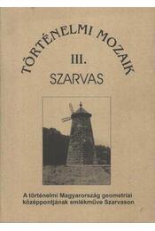 Történelmi mozaik III. Szarvas - Régikönyvek