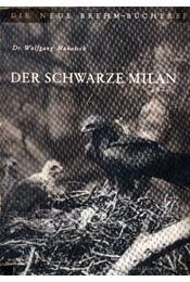 A fekete kánya (Der Schwarze Milan) - Régikönyvek