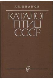 A Szovjetúnió madarainak katalógusa (Каталог птиц СССР) - Régikönyvek