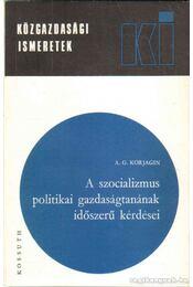 A szocializmus politikai gazdaságtanának időszerű kérdései - Régikönyvek