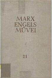 Marx és Engels művei 21. - Régikönyvek