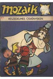 Veszedelmes ösvényeken (Mozaik 1982/4.) - Régikönyvek
