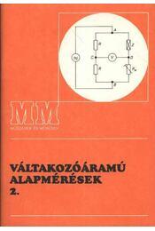 Váltakozóáramú alapmérések I-II - Régikönyvek