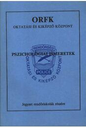 Pszichológiai ismeretek - Régikönyvek