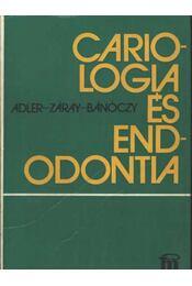 Cariologia és endodontia - Régikönyvek