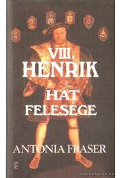 VIII. Henrik hat felesége - Régikönyvek