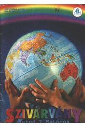 Szivárvány 2002. április VI. évfolyam 4. szám - Régikönyvek
