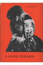 A karibu eszkimók - Régikönyvek