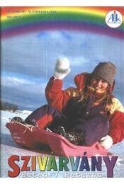 Szivárvány 2004. február VII. évfolyam 6. szám - Régikönyvek