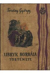 Ubryk Borbála története - Régikönyvek