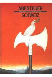 Abenteuer Schweiz - Régikönyvek