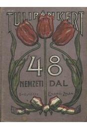 Tulipánt kert 48 nemzeti dal - Régikönyvek