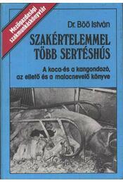 Szakértelemmel több sertéshús - Régikönyvek
