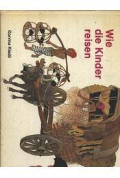 Wie die Kinder reisen - Régikönyvek