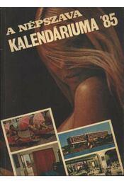 A Népszava Kalendáriuma 1985. - Régikönyvek