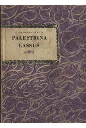Palestrina Lassus - Régikönyvek