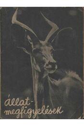 Állatmegfigyelések - Régikönyvek
