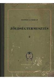 Zöldségtermesztés 2. - Régikönyvek