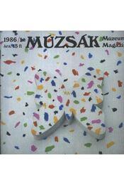 Múzsák Múzeumi Magazin 1986. évf. (hiányos) - Régikönyvek