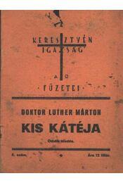 Doktor Luther Márton kis kátéja - Régikönyvek