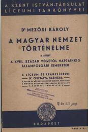 A magyar nemzet történelme II. kötet - Régikönyvek