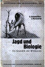 Jagd und Biologie (Vadászat és biológia) - Régikönyvek