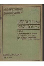 Légoltalmi kézikönyv 6. füzet - Régikönyvek