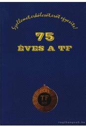 75 éves a TF - Régikönyvek