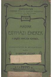 Magyar egyházi énekek a vallási harczok korából - Régikönyvek